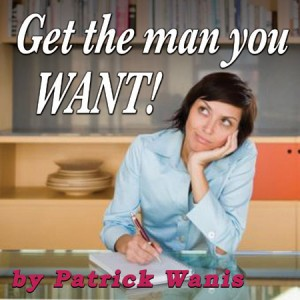 Get the man you WANT beware of immature men